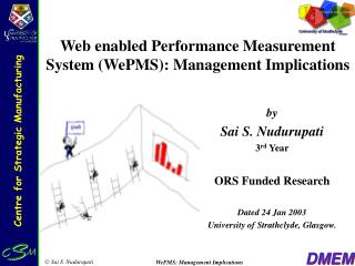 Web enabled Performance Measurement System (WePMS): Management Implications