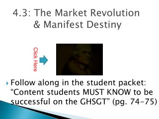 4.3: The Market Revolution  & Manifest Destiny