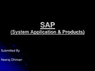 SAP (System Application & Products)