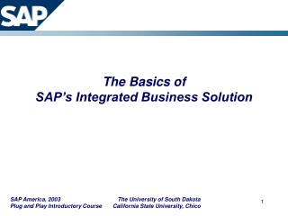 The Basics of SAP�s Integrated Business Solution