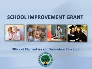SCHOOL IMPROVEMENT GRANT