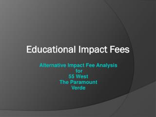 Educational Impact Fees