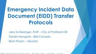 Emergency Incident Data Document (EIDD) Transfer Protocols