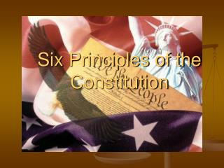Six Principles of the Constitution
