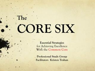 The CORE SIX
