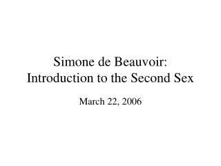 Simone de Beauvoir: Introduction to the Second Sex