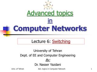 Advanced topics in Computer Networks