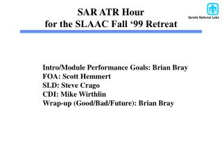 SAR ATR Hour for the SLAAC Fall '99 Retreat