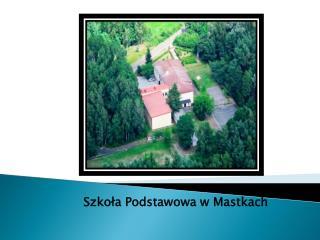 Szkoła Podstawowa w Mastkach