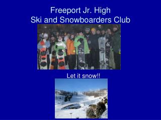 Freeport Jr. High Ski and Snowboarders Club
