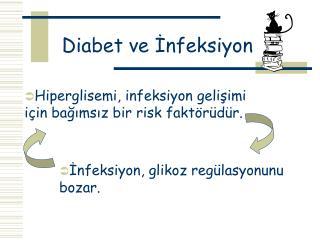Diabet ve İnfeksiyon