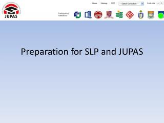 Preparation for SLP and JUPAS