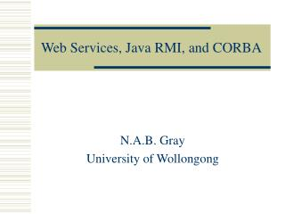 Web Services, Java RMI, and CORBA