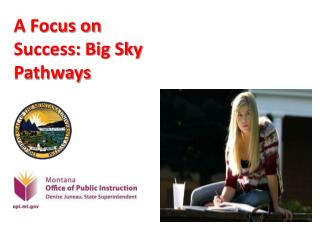 A Focus on Success: Big Sky Pathways
