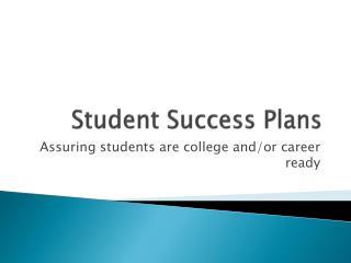 Student Success Plans