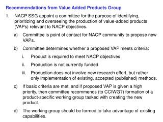 Recommendations from Value Added Products Group