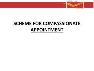 SCHEME FOR COMPASSIONATE APPOINTMENT