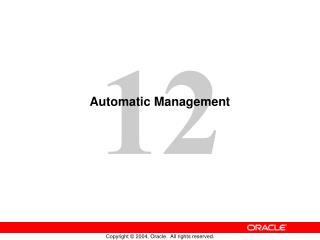 Automatic Management