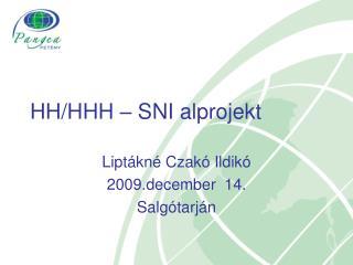 HH/HHH – SNI alprojekt
