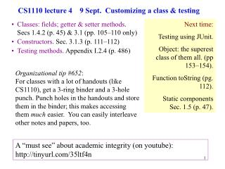 CS1110 lecture 4    9 Sept.  Customizing a class & testing