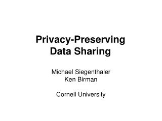 Privacy-Preserving Data Sharing