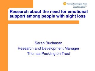 Research about the need for emotional support among people with sight loss