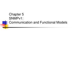 Chapter 5 SNMPv1: Communication and Functional Models