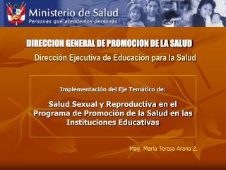 Dirección Ejecutiva de Educación para la Salud