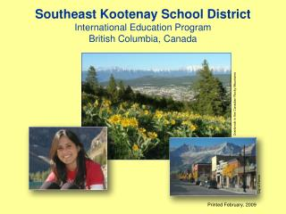 Southeast Kootenay School District International Education Program British Columbia, Canada