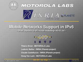 Mobile Networks Support in IPv6 - Draft Update draft-ernst-mobileip-v6-01.txt -
