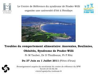 Le Centre de R�f�rence du syndrome de Prader-Willi organise une universit� d��t� � Hendaye