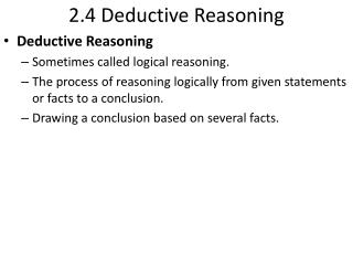 2.4 Deductive Reasoning