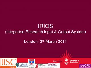 IRIOS (Integrated Research Input & Output System)