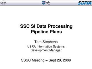 SSC SI Data Processing Pipeline Plans