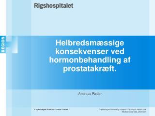 Helbredsmæssige konsekvenser ved hormonbehandling af prostatakræft.