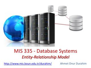 MIS 335 - Database Systems Entity-Relationship Model