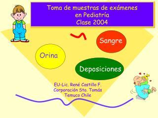 Toma de muestras de ex�menes en Pediatr�a Clase 2004