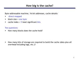 How big is the cache?