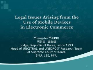 Legal Issues Arising from the  Use of Mobile Devices  in Electronic Commerce
