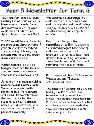 Year 5 Newsletter for Term  6