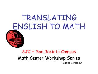 TRANSLATING ENGLISH TO MATH