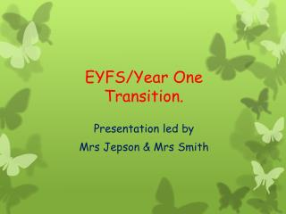 EYFS/Year One  Transition.