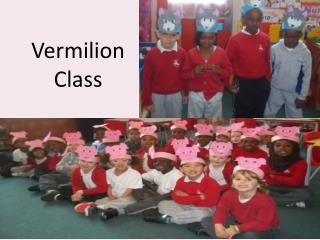 Vermilion Class