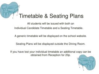 Timetable & Seating Plans