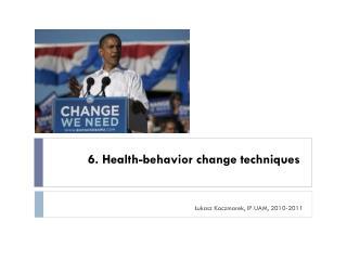 6.  Health-behavior change techniques