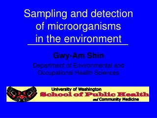 Sampling and detection  of microorganisms  in the environment