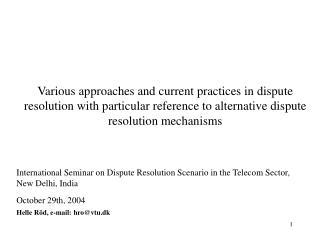 International Seminar on Dispute Resolution Scenario in the Telecom Sector, New Delhi, India