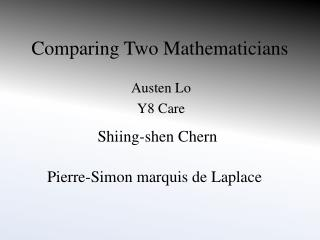 Comparing Two Mathematicians