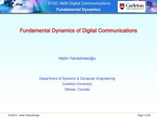 Fundamental Dynamics of Digital Communications