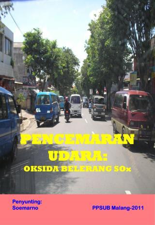 PENCEMARAN UDARA:  OKSIDA BELERANG SOx